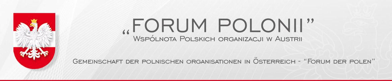 Forum Polonii – Wspólnota Polskich organizacji w Austrii - Forum Polonii – Wspólnota Polskich organizacji w Austrii